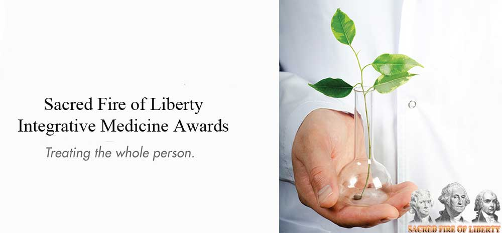 sacred fire of liberty integrative medicine awards